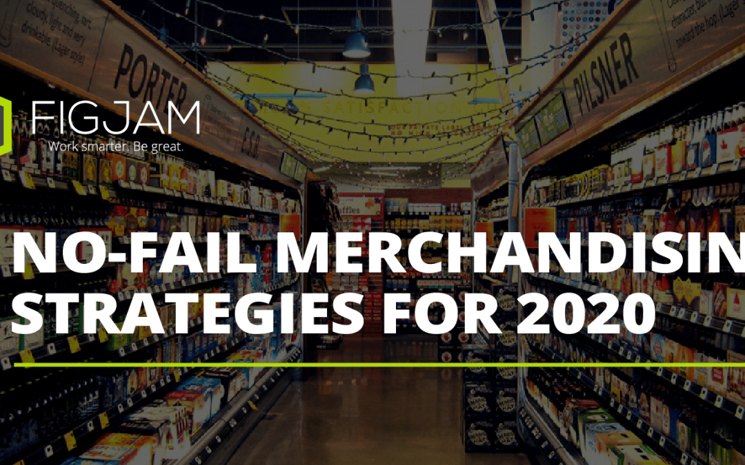 No-fail merchandising strategies for 2020