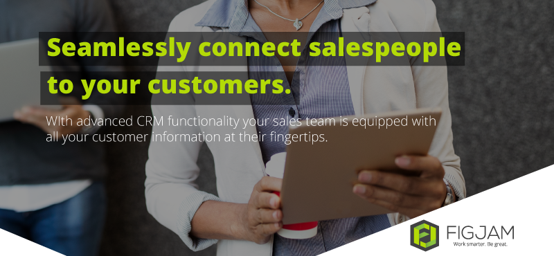 Equip your team with on-the-ground CRM tools